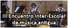 III Encuentro Inter-Escolar de Música Antigua