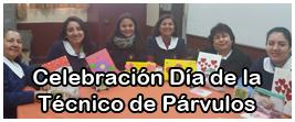 Celebración Día de la Técnico de Parvularios