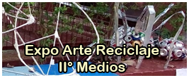 Expo Arte Reciclaje - II° Medios